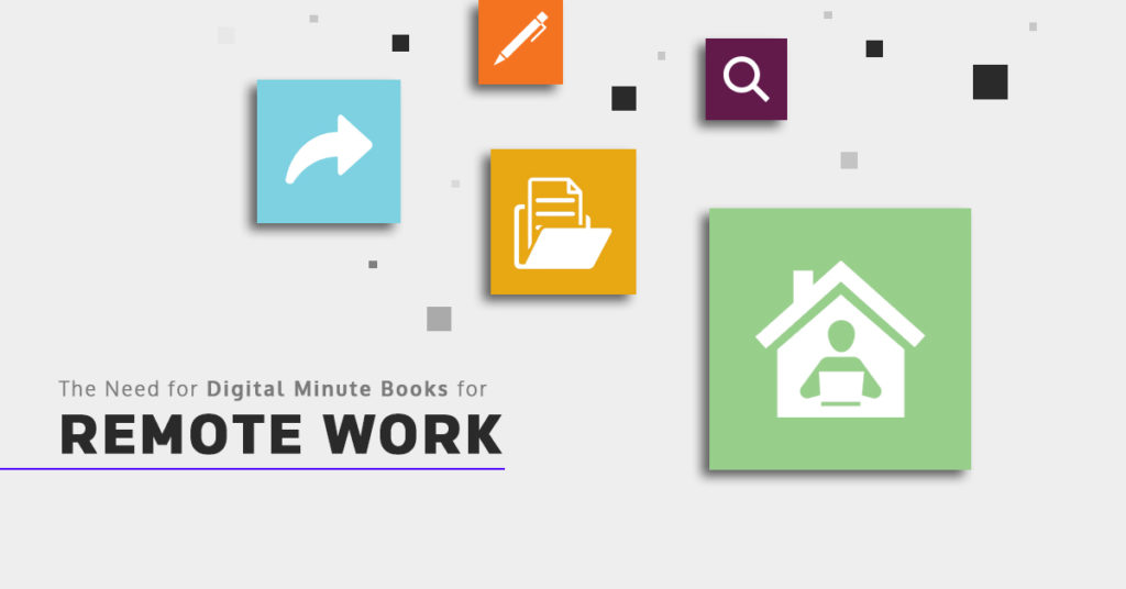 Digital minute books is the software application for legal firms to successfully work remotely